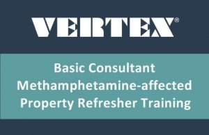 VERTEX Offers Basic Consultant Methamphetamine-affected Property Refresher Training