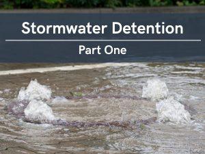 VERTEX, Stormwater Detention, Part 1
