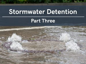 VERTEX, Stormwater Detention, Part 3