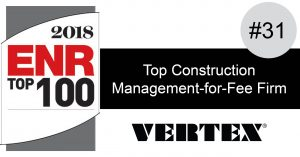 VERTEX Ranked #31 in ENR's Top 100 Construction Management-for-Fee Firms