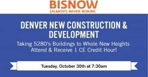 VERTEX Sponsors Bisnow Denver's New Construction and Development Forum