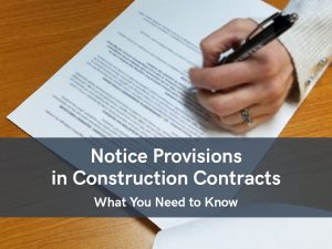 VERTEX, Notice Provisions in Construction Contracts - What You Need to Know