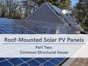 VERTEX, Roof-Mounted Solar PV Panels - Part Two: Common Structural Issues