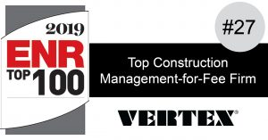 VERTEX Ranked #27 in ENR's Top 100 Construction Management-for-Fee Firms
