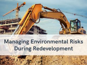 VERTEX, Managing Environmental Risks During Redevelopment By Kelly Bishop
