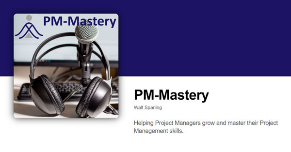 PM Mastery Podcast